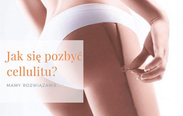Blog - Wjaki sposób pozbyć się cellulitu? - Gabinet kosmetyczny ESTHE Lublin
